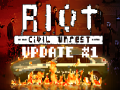RIOT - Civil Unrest Update #1