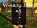 Weekly Devlog 5