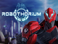 Robothorium Devlog: New D.A and new exploration system