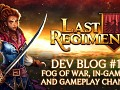 Last Regiment Dev Blog #19 - Visual Improvements and Gameplay Changes