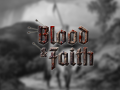 Blood & Faith - Development Blog #2