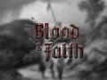 Blood & Faith - Development Blog #2