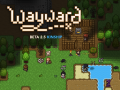 "Wayward Beta 2.5 ""Kinship"" Released"