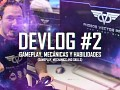 Devlog #2 - Gameplay, mechanichs and skills