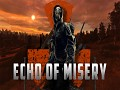 S.T.A.L.K.E.R.: Echo of Misery (English version) Released