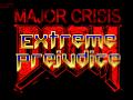 OUT NOW! Major Crisis  DLC - 'Extreme Prejudice'