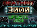DEATHPIT 3000 now with gamepad support