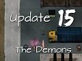 Judgment: Apocalypse Survival Simulation - Update 15 : The Demons