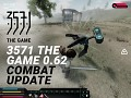 """3571 The Game v.0.62 """"Combat"""" Update"""