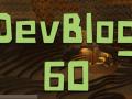 DevBlog 60 - This Mine is Mine!