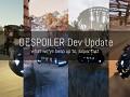 DESPOILER Development Update Video