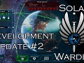 Solar Warden Development Update 2 - Fleet Management