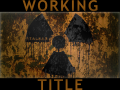 """What is """"Working Title""""?"""