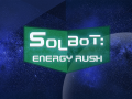 Solbot: Energy Rush - First Devlog