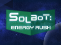 Solbot: Energy Rush - Development Series #1