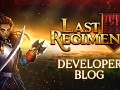 Dev Blog #22 - How to Play Last Regiment