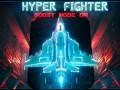 HyperFighter VFX push!