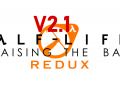 Half Life 2: Raising the Bar REDUX: Update V2.1