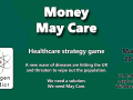 Money May Care - Free turn based strategy game out now!