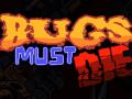 The Official Website Of Bugs Must Die Is Online