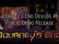 Journey's End Devlog #6 - Public Demo Release