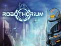 Robothorium Devlog: The R.I.O.T