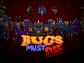 Bugs Must Die: You Can Battler Against Bosses From Pop Culture