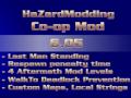HaZardModding Co-op Mod 6.05 is here