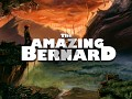 The Amazing Bernard Has Arrived on Steam!