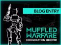 Muffled Warfare is heading into EA!