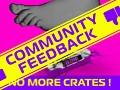 No More Crates - Community Feedback