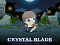 Hardcore manual action game CRYSTAL BLADE!