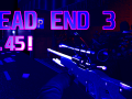 Dead End 3 Weapons Loaded