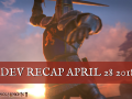 PVKII Dev Recap APRIL 28