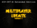 Multiplayer in SCP-087-B Extended Edition is available now!