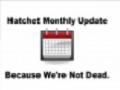 Hatchet Monthly Update May 2018