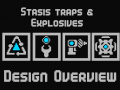 Stasis traps & Explosives - A Design Overview