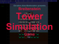 Breitenstein Tower Simulation Game Initial Upload