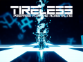 TIRELESS - Devlog #3