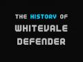 The History Of Whitevale Defender