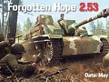 The Road to Forgotten Hope 2.53 Part 1