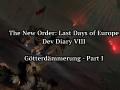 Dev Diary VIII: Götterdämmerung - Part II (Heydrich)