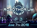 Robothorium is Out on Steam