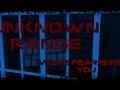 Unknown Range this summer!