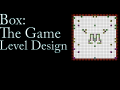 Box: The game - How levels are made