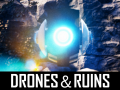 Roguelike Ambitions for Drones & Ruins