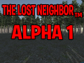 The Lost Neighbor Alpha 1 Release Date Extended