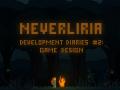 Neverliria - DevDiary #2: Game Design