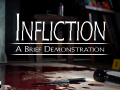 Infliction demo available, and Kickstarter almost complete.