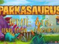 Parkasaurus Update #016 : Ohhh behave – Dinosaur A.I.